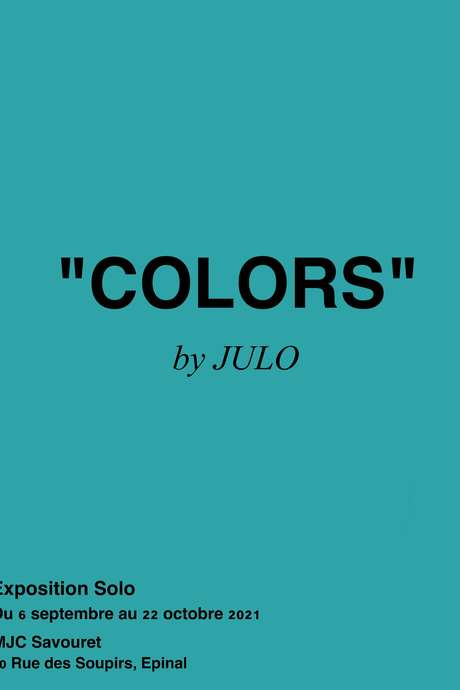 EXPOSITION 'COLORS' BY JULO
