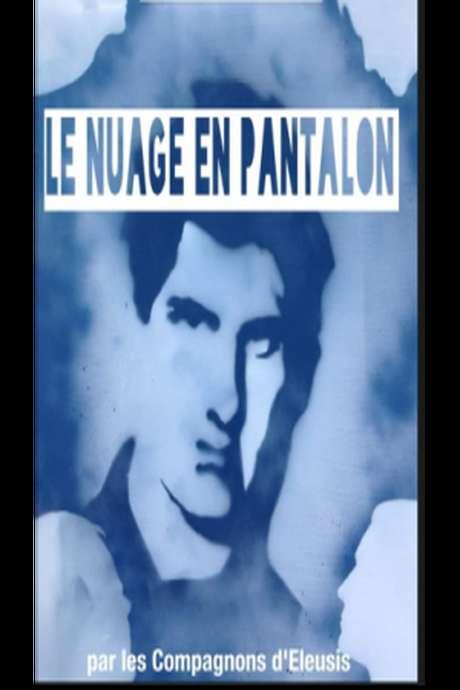 THEATRE - LE NUAGE EN PANTALON