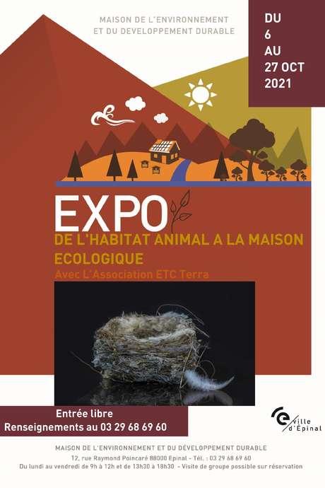 EXPOSITION - DE L'HABITAT ANIMAL À LA MAISON ÉCOLOGIQUE