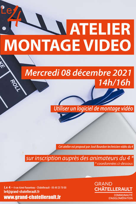 """Atelier """" Montage Vidéo"""""""