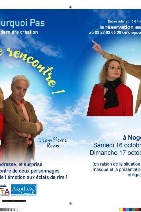 """Théâtre : """"Etonnante Rencontre"""" par la Cie Pourquoi Pas ?"""