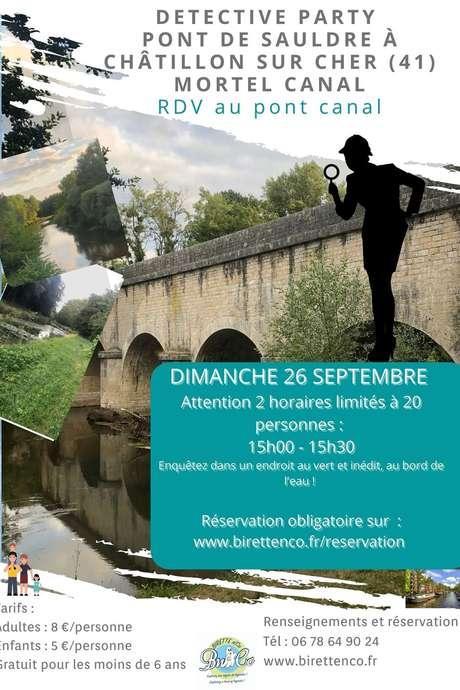 Detective party - Mortel canal à Chatillon-sur-Cher