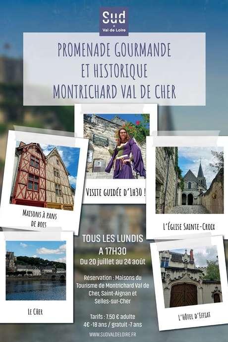 Promenade gourmande et historique de Montrichard Val de Cher
