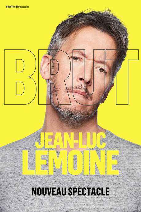JEAN-LUC LEMOINE « BRUT »