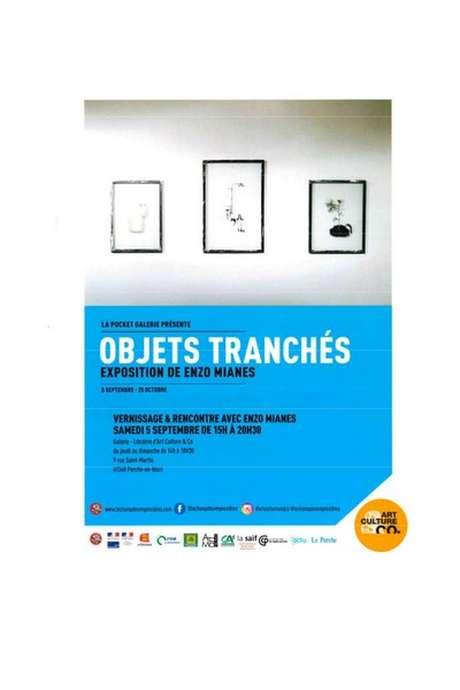Objets Tranchés - Exposition