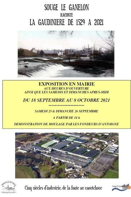 Exposition « sougé-le-ganelon raconte la gaudinière de 1529 à 2021 – cinq siècles d'industrie, de la fonte au caoutchouc »
