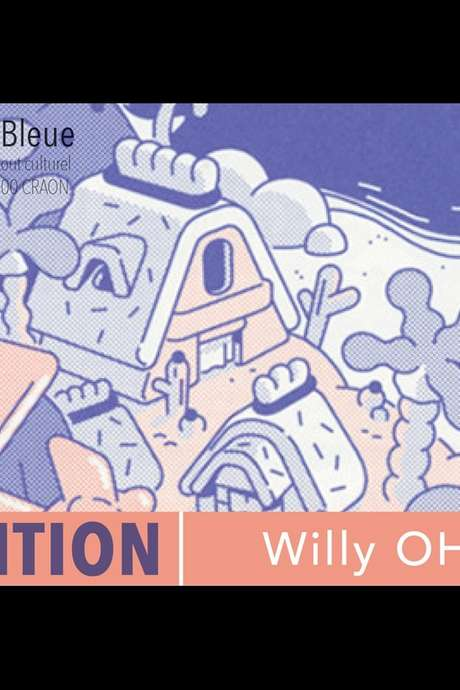 EXPOSITION : WILLY OHM (REPORTÉ)