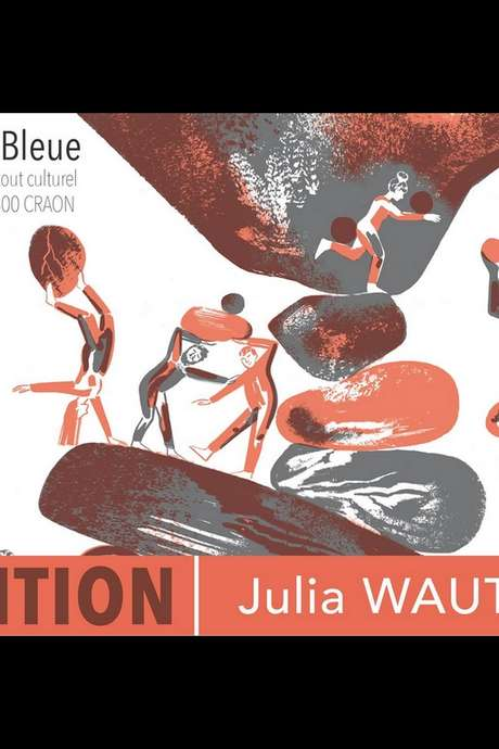 EXPOSITION : JULIA WAUTERS