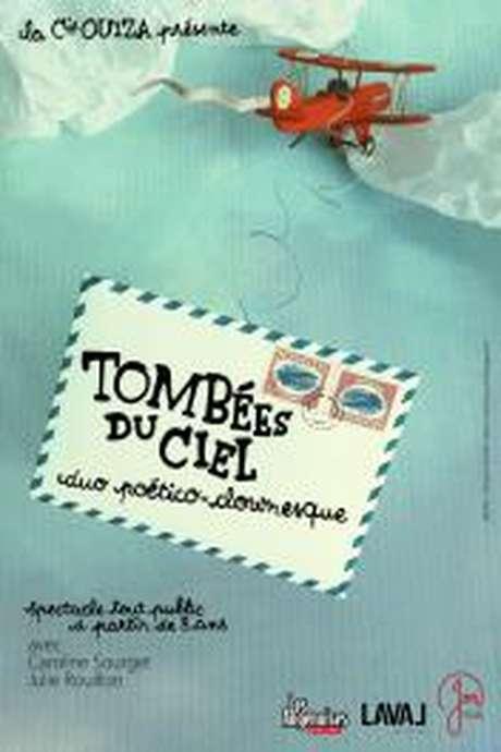 """""""TOMBÉES DU CIEL"""" -  DUO POÉTICO CLOWNESQUE PAR LA COMPAGNIE OUIZA"""