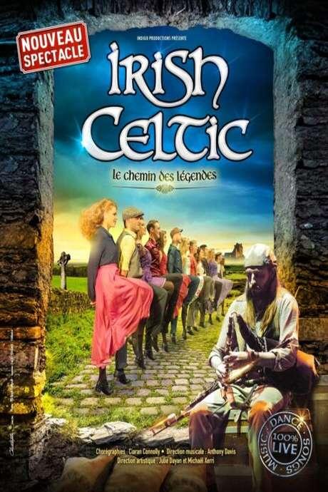 """IRISH CELTIC – """"LE CHEMIN DES LÉGENDES"""""""