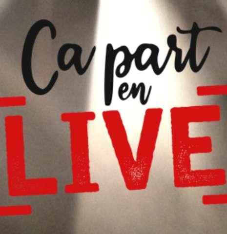 Concerts - CA PART EN LIVE