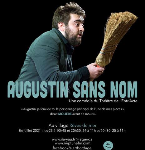 Spectacle  : Augustin sans Nom