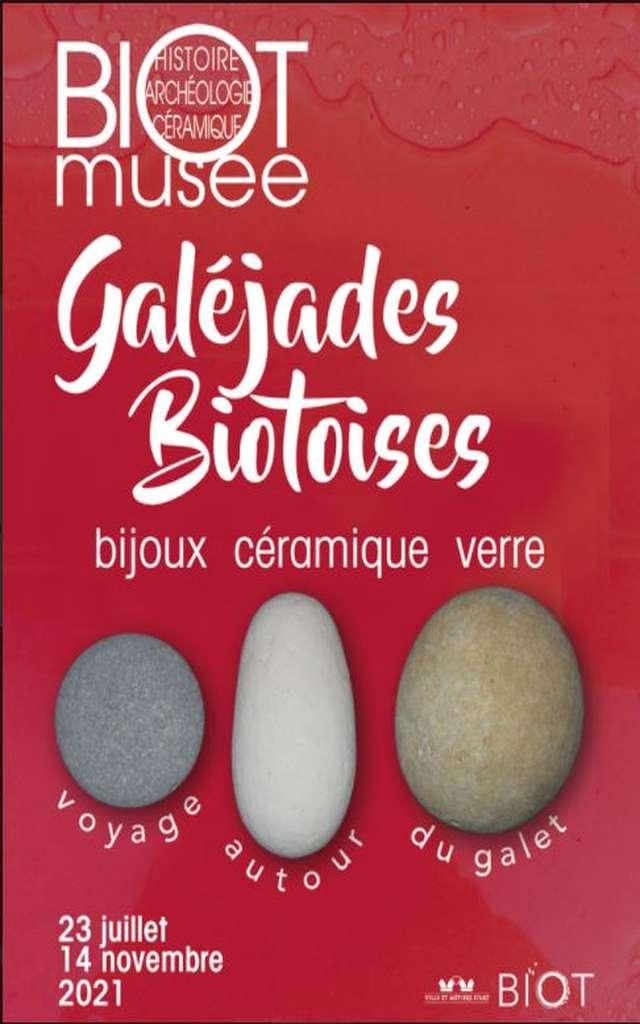 "EXHIBITION ""GALEJADES BIOTOISES, A JOURNEY AROUND THE GALET"""