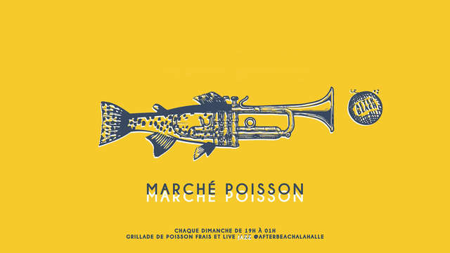 Marché aux poissons & live jazz