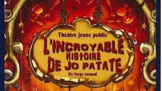 Spectacle jeune public - L'incroyable histoire de Jo patate