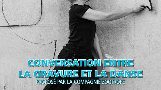 Spectacle dansé « Conversation entre la gravure et la danse »