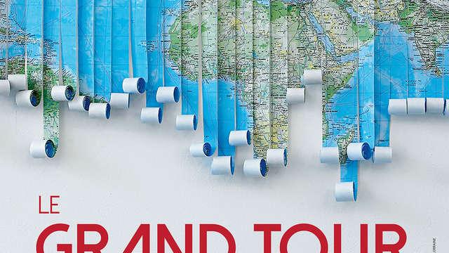 Exposition Le Grand Tour