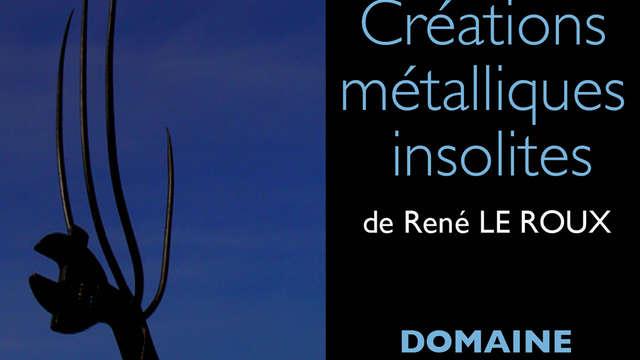 Exposition 'Créations métalliques insolites'