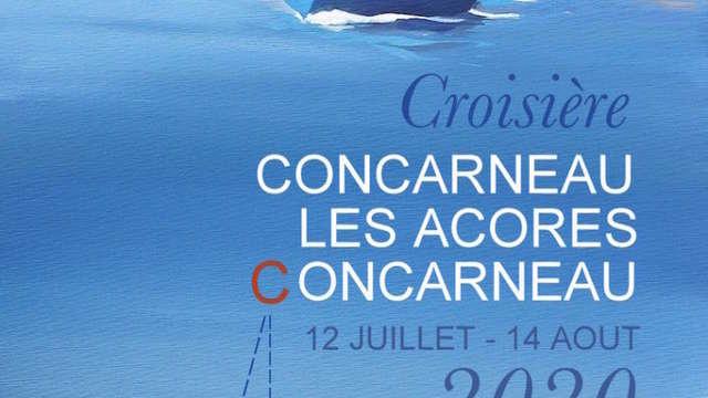 Croisière Concarneau Les Açores