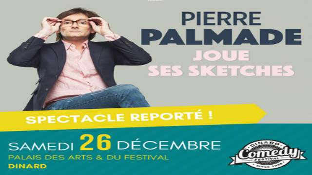 Palmade joue ses scketches - Dinard Comedy Festival
