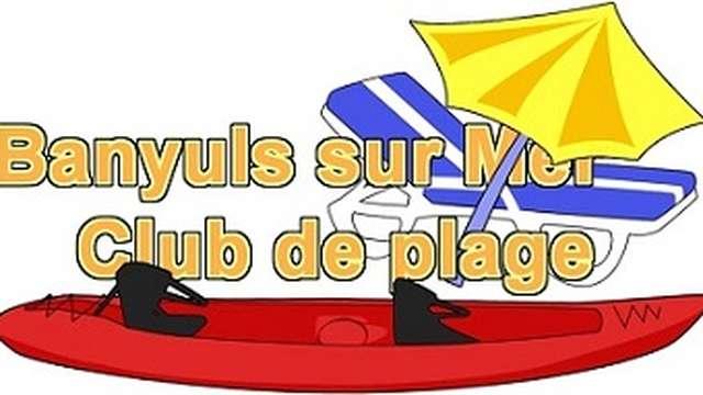 CLUB DE PLAGE BANYULS - PLAGE CENTRALE