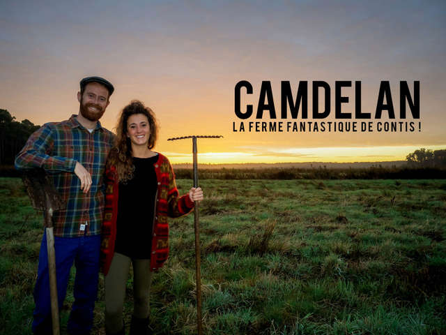CAMDELAN - La ferme fantastique!