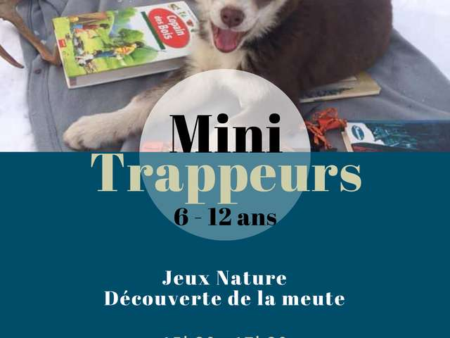 Mini trappeurs 6 - 12 ans