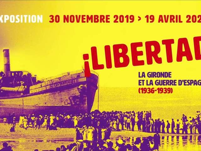 Exposition : ¡ Libertad ! La Gironde et la guerre d'Espagne