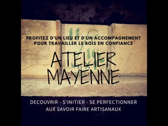 L'ATELIER MAYENNE