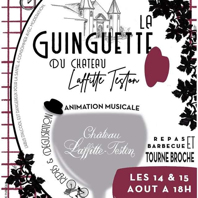 LA GUINGUETTE DU CHÂTEAU LAFFITTE-TESTON