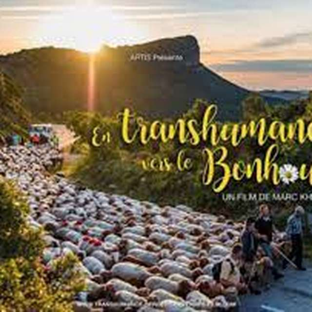PROJECTION DU FILM DOCUMENTAIRE 'EN TRANSHUMANCE VERS LE BONHEUR' DE MARC KHANNE » : LE MONT-LOZERE EN LUMIERE