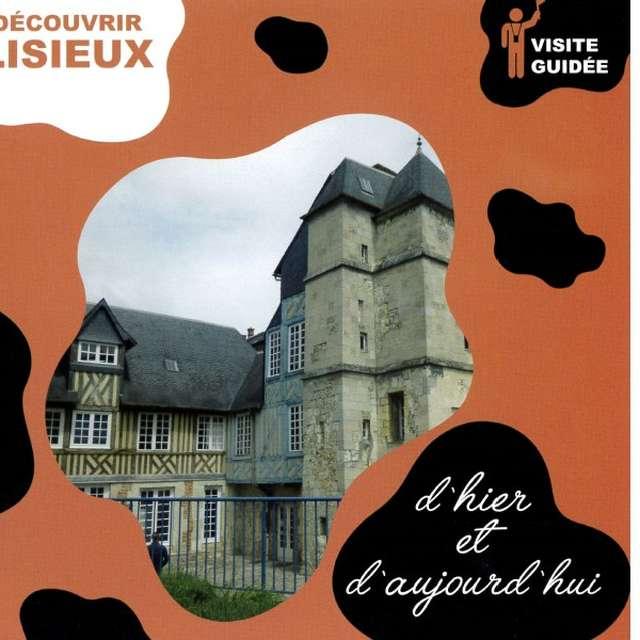 Visite guidée de Lisieux