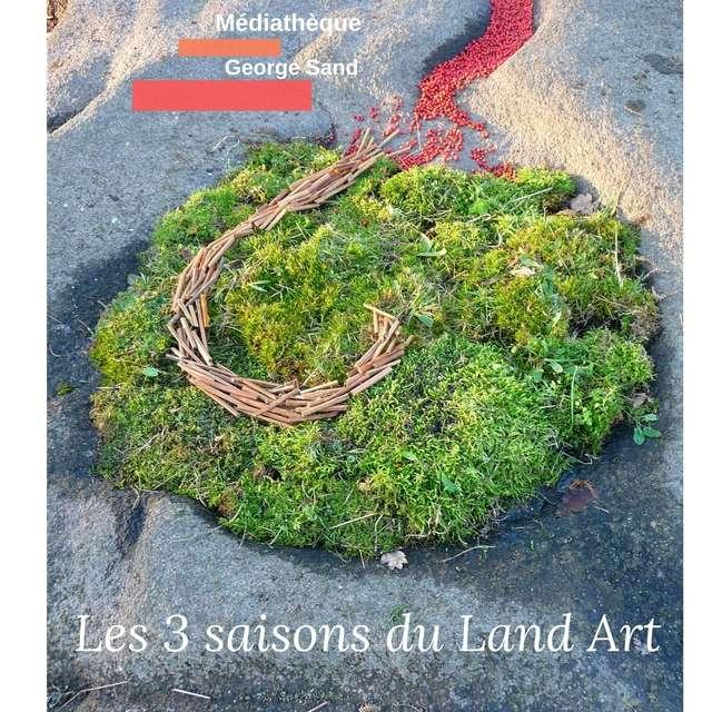 Les 3 saisons du land art