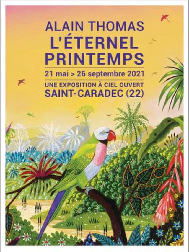 ALAIN THOMAS L'ETERNEL PRINTEMPS Exposition à  Ciel Ouvert