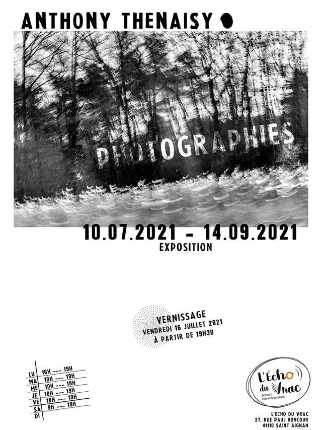 Exposition Photographies - Anthony Thenaisy