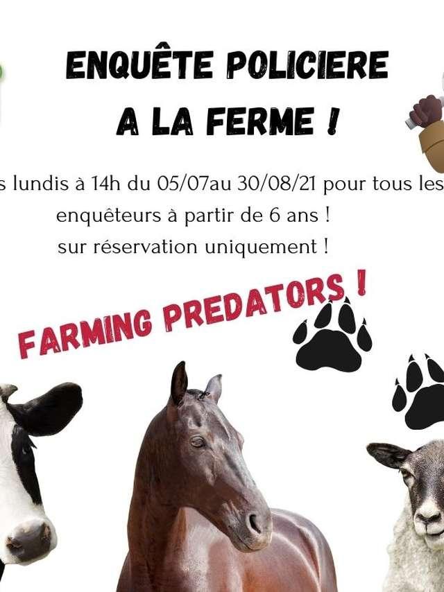 Enquête policière à la ferme en famille : Farming predators