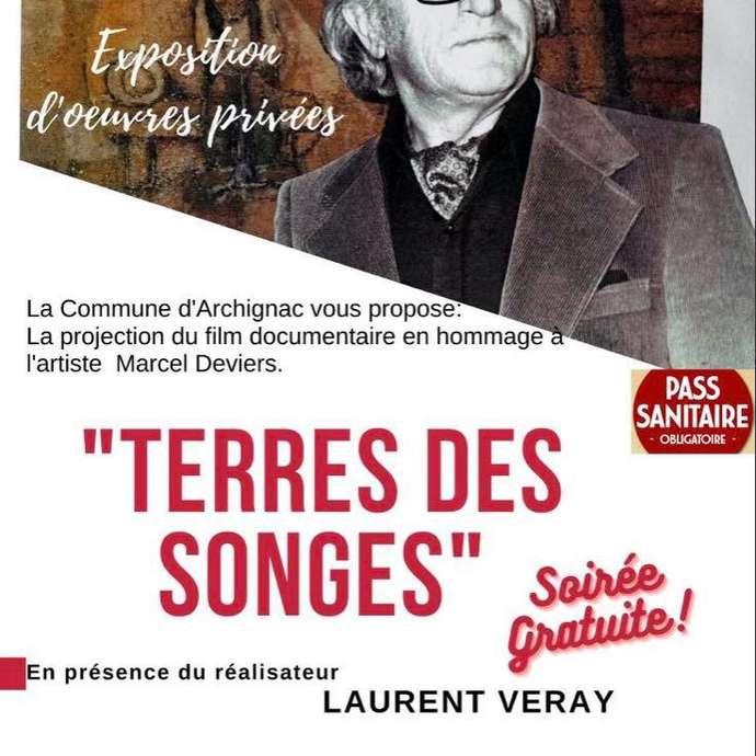 """Projection du documentaire """"Terres des songes"""" à Archignac"""