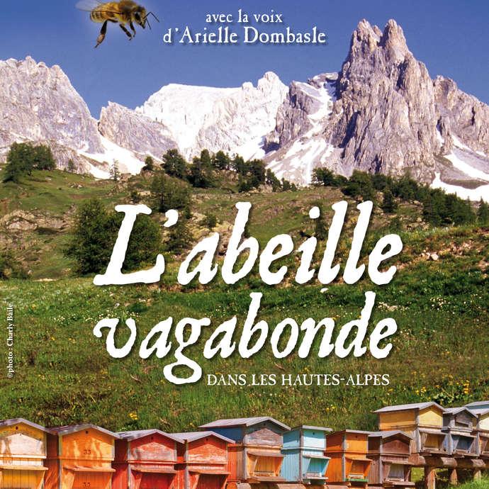 L'abeille vagabonde dans les Hautes-Alpes