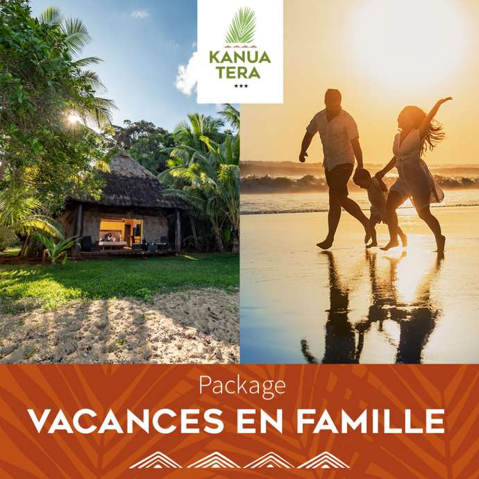 """Package vacances en famille"" au Kanua Tera Ecolodge"