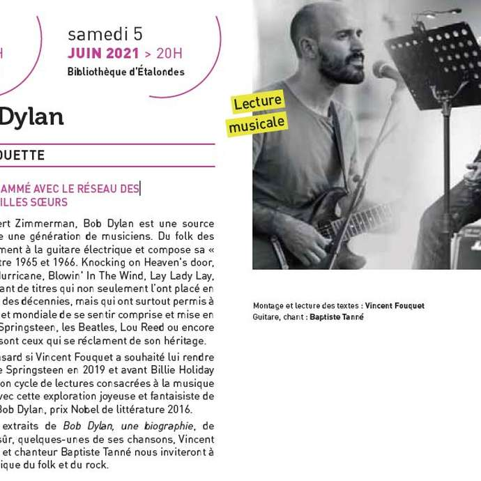 [ANIMATION CONFIRMEE] | Lecture musicale | Dylan by Dylan