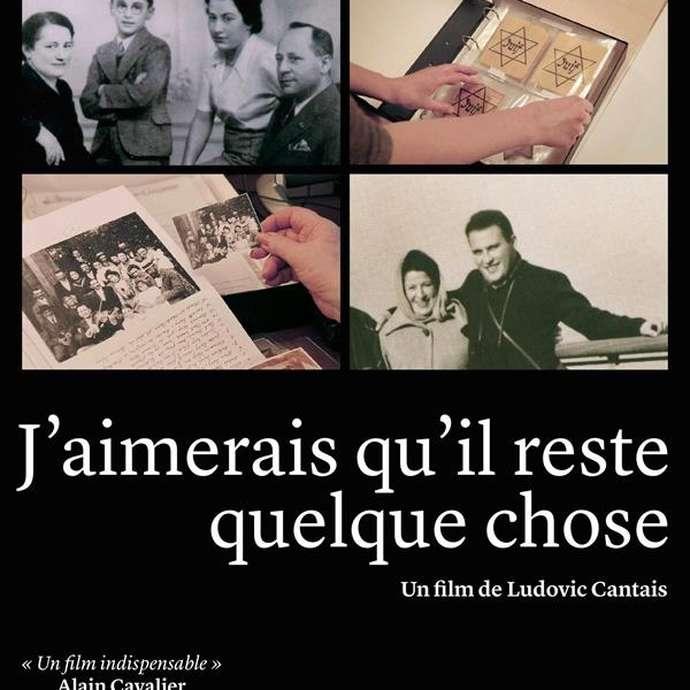 """PROJECTION DE """"J'AIMERAIS QU'IL RESTE QUELQUE CHOSE"""""""