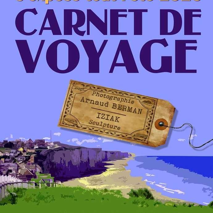 [ANIMATION CONFIRMEE] | Exposition - Carnet de voyage